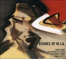 Echoes of M.j.q. - CD Audio
