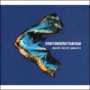 Moto Contrario - CD Audio di Paolo Botti