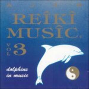 Reiki Music 3 - CD Audio di Ajad