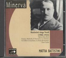 Mattia Battistini Sings Verdi (1906-1924) - CD Audio di Giuseppe Verdi,Mattia Battistini