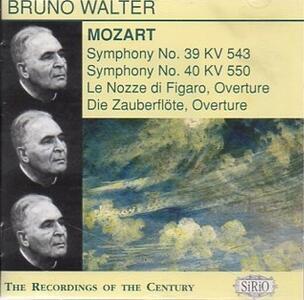 Sinfonie n.39, n.40 - Ouvertures da Opere - CD Audio di Wolfgang Amadeus Mozart,Bruno Walter