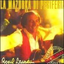 La Mazurka - CD Audio di Raoul Casadei