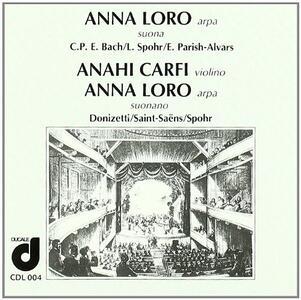 Musica per arpa sola e per arpa e violino - CD Audio di Anna Loro,Anahi Carfi
