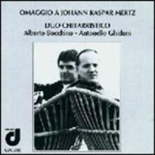 Omaggio a Johann Kaspar Mertz - CD Audio di Johann Kaspar Mertz