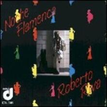 Noche flamenca - CD Audio di Roberto Riva