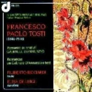 Romanze su testi di Gabriele D'Annunzio - CD Audio di Francesco Paolo Tosti