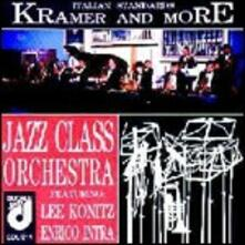 Kramer and more: Italian Standards - CD Audio di Jazz Class Orchestra