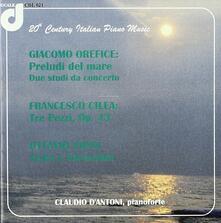 Preludi del mare - 2 Studi da concerto - CD Audio di Giacomo Orefice