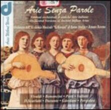 Arie senza parole. Versioni orchestrali per strumento solista e archi - CD Audio