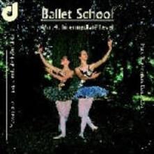 Ballet School vol.4: Intermediate Level - CD Audio