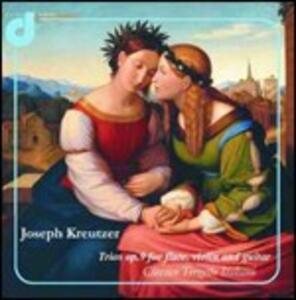 Trii con flauto op.9 - CD Audio di Joseph Kreutzer,Classico Terzetto Italiano