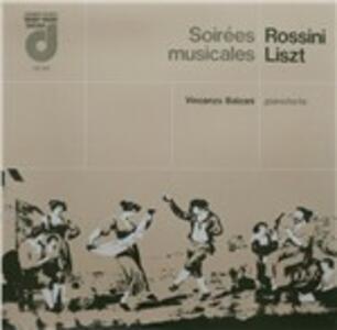 Soirées Musicales - I Marinari, La Promessa, La Pastorella, Delle Alpi, La Pesca - Vinile LP di Gioachino Rossini