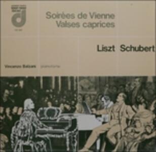 Soirèes De Vienne, Valses Caprices - Vinile LP di Franz Liszt