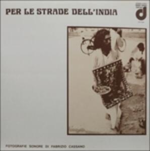 Per Le Strade Dell'india - Vinile LP