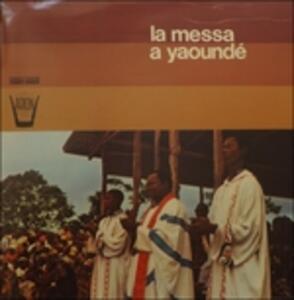 La Messa a Yaoundé - Vinile LP
