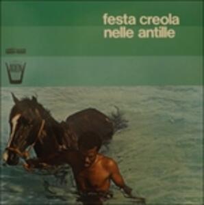 Festa Creola Nelle Antille - Vinile LP