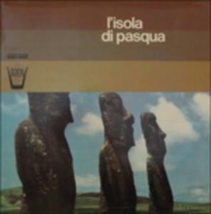 L'isola di Pasqua - Vinile LP