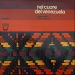 Nel Cuore Del Venezuela - Vinile LP
