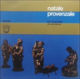 Natale Provenzale. Les Musiciens De Provence - Vinile LP