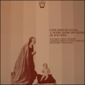 Concerto di Natale a Notre Dame des Doms di Avignone - Vinile LP di Lucienne Antonini