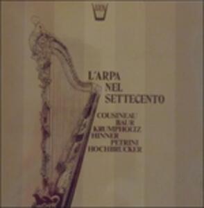 L'arpa Nel Settecento - Vinile LP