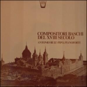 Compositori Baschi Del Xviii Secolo - Vinile LP