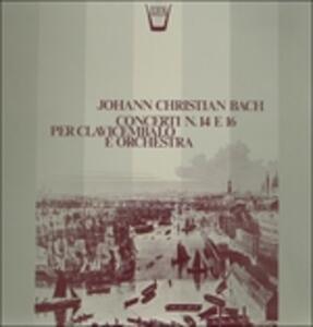 Concerti per Clavicembalo n.14 e n.16 - Vinile LP di Johann Christian Bach