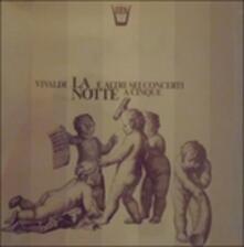 """Concerto """"la Notte"""" P 342, """"la Pastorella"""" P 204, P 323, 360, 82, 403, 207 (Special Edition) - Vinile LP di Antonio Vivaldi"""