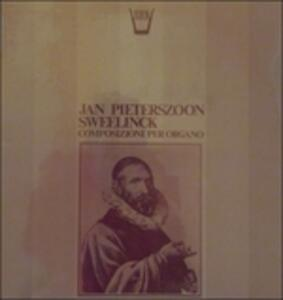 Composizioni per organo - Vinile LP di Jan Pieterszoon Sweelinck