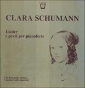 Lieder e pezzi per pianoforte - Vinile LP di Clara Schumann