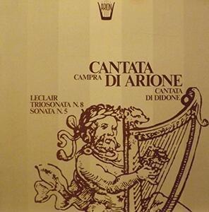 Cantate. Arion, Didone - Vinile LP di André Campra