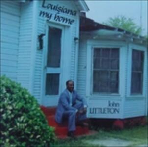 Louisiana My Home, John Littleton - Vinile LP