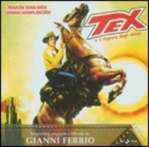 Tex e Il Signore Degli Abissi (Colonna Sonora) - CD Audio di Gianni Ferrio