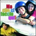 Cover CD Colonna sonora Ma che ci faccio qui!