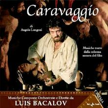 Caravaggio (Colonna Sonora) - CD Audio di Luis Bacalov