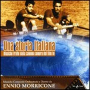 Una Storia Italiana (Colonna Sonora) - CD Audio di Ennio Morricone