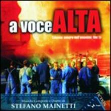 A Voce Alta (Colonna sonora) - CD Audio di Stefano Mainetti