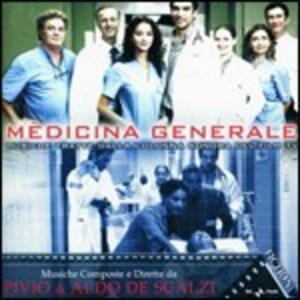 Medicina Generale (Colonna Sonora) - CD Audio di Pivio,Aldo De Scalzi