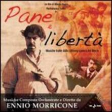 Pane e Libertà (Colonna Sonora) - CD Audio di Ennio Morricone