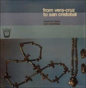 From Vera-Cruz to San Cristobal - Vinile LP