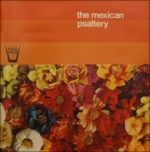 The Mexican Psaltery - Vinile LP