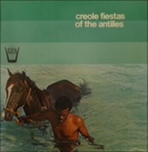 Creole Fiestas of the Antilles - Vinile LP