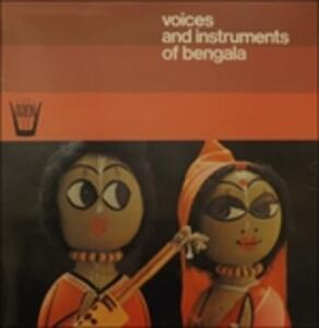 Voices and Instruments of Bengala - Vinile LP