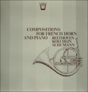 Compositions for French Horn and Piano - Sonata Op.17 - Vinile LP di Ludwig van Beethoven
