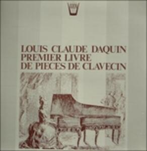 Pièces De Clavecin. Primo Libro - Vinile LP di Louis Claude Daquin