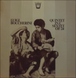 Quintet in C, Sextet Op.24 - Vinile LP di Luigi Boccherini
