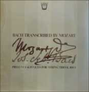 Vinile Bach Transcribed By Mozart - Preludes & Fugues for String Trio K 404a Wolfgang Amadeus Mozart
