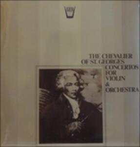 Concertos for Violin & Orchestra - Vinile LP di Joseph Boulogne Saint George