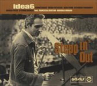 Stepp in' Out - CD Audio + DVD di Idea 6