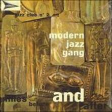 Miles Before and After - CD Audio di Modern Jazz Gang